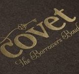 So&So&Covet / Covet is a high-end borrowing boutique – a place for luxurious lends. Identity creation, packaging, copywriting.