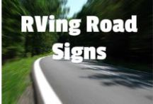Road Signs / http://RVing.how - Road Signs
