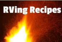 RVing Recipes / Yummm....everyone loves cooking over the campfire. Here are some RVing Recipes. Enjoy!