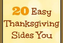 Fall - Thanksgiving Recipes & Ideas / Fall is my favorite time of the year.  It is a perfect time for food, family, and friends.