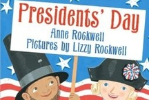 Holidays: Presidents' Day / Presidents' Day resources -- articles, lessons, ideas / by The Learning Effect