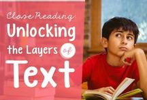 ELA: Close Reading / Close Reading resources -- articles, infographics, lessons, ideas