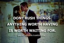 maybe someday, but 'til then... / waiting. praying. trusting.