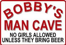 Man Cave signs we sell.............