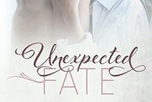 Unexpected Fate / Book 1 in the Hope Town series featuring Cohen Cage and Dani Reid
