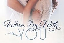 When I'm With You / Book three in the Hope Town series featuring Nate Reid and Ember Locke
