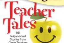 Teacher Tales / Information for new and experienced teachers, providing them a morale boost and the knowledge they are appreciated! #Teachers