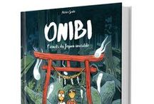 Livre - Onibi, carnets du Japon invisible - par l'Atelier Sentō ♨ / A graphic novel by Atelier Sentō ♨ published by Editions Issekinicho ( oct. 2016 )