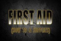 Survival First Aid / First aid supplies, techniques, medicine and anything else health related for preppers and survival.