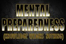 Mental Preparedness / The most important tool you have for survival is the head on your shoulders. Learning skills and preparing mentally is not only free, but critical to survival.