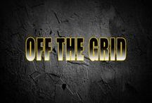 Off the Grid / Living off the grid involves more than living on a farm, Living without power, heat and having to be self sufficient might become necessary if the grid goes down.