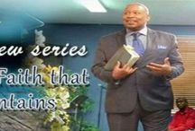 """Supermatural Faith that Moves Mountains / Please Join Sr. Pastor Kevin S. Rogers as he teaches a new series, """"Supernatural Faith the Moves Mountains""""  Sundays @ 10:30 Am Tuesdays @ 7:00 Pm  Cityoffaithc"""