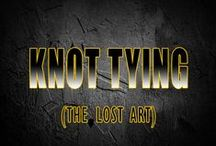 Knot Tying: The Lost Art / It's always good to know how to tie a knot...Just in case you run out of duct tape.