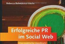 Buchtipps / Lektüre-Tipps für Presse- und Öffentlichkeitsarbeit, Social Media, Redaktion, Online-PR und Content Marketing