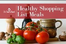 Healthy Shopping List Meals / A healthy shopping list can sometimes have a stigma attached – it's expensive. It'sTimetoBurn that myth with our healthy shopping list anyone can afford. http://itstimetoburn.com