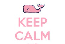 Keep Calm And... / by Emily Moore
