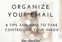 O R G A N I Z A T I O N  T I PS / organization tips and hacks for everyday spaces such as home, office and email.