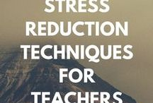 Reduce Stress / Reduce stress both in the classroom and after a long day of changing lives!