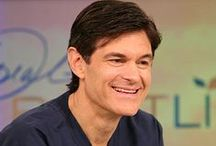Dr. Oz Show / by Tammy Marcuzzo (Recipes, DIY Tips & Ideas and Anything Else I Want to Add)