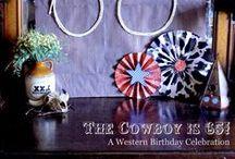 Western Birthday party / A western themed birthday party