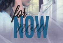 For Now (book two) / Book two in the YA paranormal romance series FOR ALWAYS