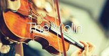 The Violin / A collection of our favourite violins and violin themed images.