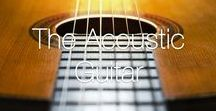 The Acoustic Guitar / A collection of our favourite acoustic guitars and guitar images.