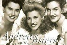 Andrew Sisters / by HappyFeet S