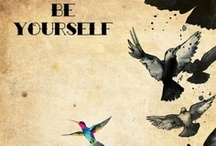 BE Urself / Way to suceed -> don't follow any ways! make it!