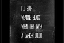 Fashion: dark & dramatic / My favorite colour: black. Dark & dramatic.