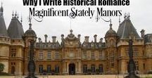 Why I Write Historical Romance / Please share on HistRom promo days!