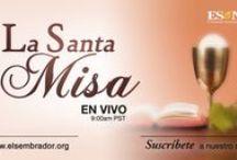 La Santa Misa - en vivo / La Santa Misa de cada dia, en vivo a partir de las 9:00am hora de Los Angeles, CA.
