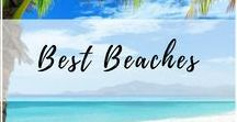 Best Beaches Around the World / My favorite salty beaches from around the world and many from my home in the Sunshine State! #Florida #best #beaches