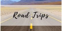 Road Trips / When you realize it's not the destination but the journey itself, it's time for an epic road trip!