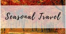 Seasonal & Holiday Travel / Whether it's a beautiful fall foliage tour you're looking for or a European Christmas market, here are the best reasons to travel with the seasons! | Spring, Summer, Fall, Winter, Seasonal travel, Spring travel, Summer tracel, Fall travel, Winter travel, Christmas markets, fall foliage