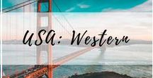 USA Travel: Western / Travel through the American West, and the states of Alaska, Arizona, California, Colorado, Hawaii, Idaho, Montana, Nevada, New Mexico,  Oregon, Utah, Washington, and Wyoming. | West Coast USA, Western USA