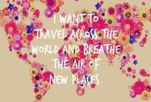 Travel Inspiration / Travel inspiring photos, articles and quotes for future trips
