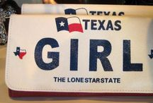 "YES....I'M A TEXAS GIRL /  ""It's  a Wonderful State to be born and raised"".  We're proud of our state and not afraid to wave the American flag, show our state flag, believe in God and prayer.  We say yes mam and no sir,  .....and you better say ""thank you"" and ""you're welcome!"
