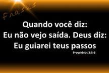 Lâmpada para os meus pés e luz para o meu caminho / Palavra de Deus