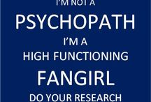 Fangirl / FANGIRLS ONLY / by Hannah Bettis