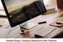 Website Development / Website Design:  Creating a responsive web presence.