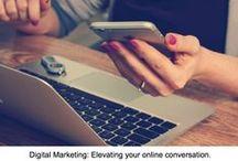Digital Marketing / Social Media:   Elevating your online conversation.