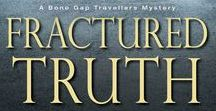 Fractured Truth ~ Kensington Books, 2018 / Research for Fractured Truth, Book 2 of the Bone Gap Travellers Series - 12/2018.