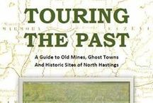 Touring the Past / Bob Lyons' history and guide to old mines, ghost towns, and historic sights around North Hastings.