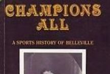 Champions All / a history of early sport in the city of Belleville