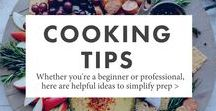 Cooking Tips / Simple how-to's, tutorials, hacks, and tips for the kitchen