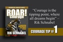 ROAR! Courage / Learning how to be courageous and removing fear from your unconscious