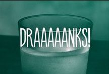 Draaaaanks! / Gettin our draaaaank on.  / by FYI TV