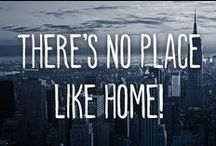 There's No Place like Home!