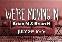 We're Moving In: Brian M & Brian H / Check out FYI TV's new show, We're Moving In, Tuesdays at 10/9c for everything home-inspiration!  http://www.fyi.tv/shows/were-moving-in / by FYI TV